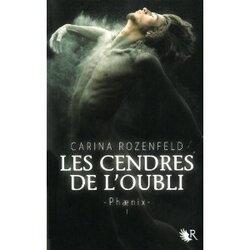 Phaenix, Les Cendres de l'oubli - T1 - Carina Rozenfeld