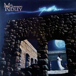 MS. Sharon Ridley - Full Moon - Complete LP