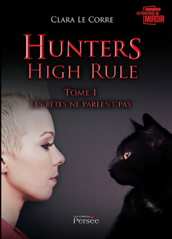 Chronique Hunters High Rule de Clara Le Corre