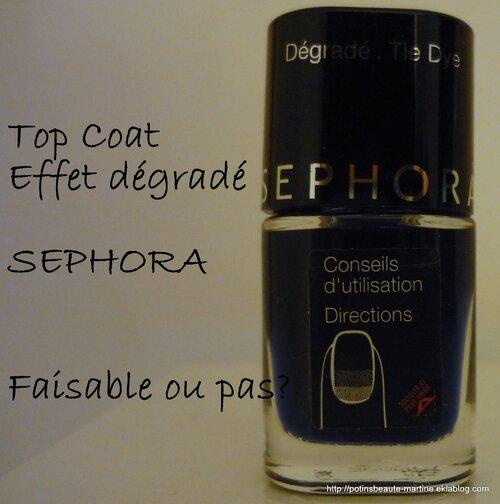 Top Coat Tie and Dye de Sephora – Mode d'emploi pour un dégradé... compliqué!