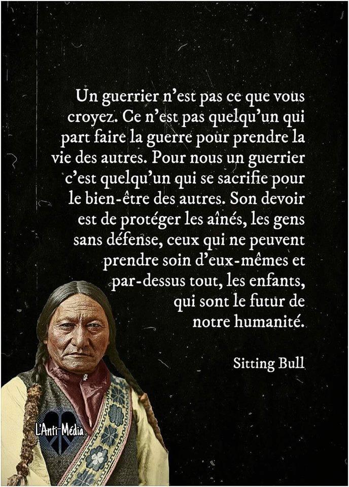 Un guerrier... Citation de Sitting Bull