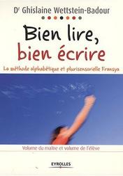 Ghislaine Wettstein-Badour (vulgarisation des travaux scientifiques en sciences cognitives, méthode de lecture Fransya)