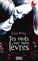 Lien vers la chronique de Tes mots sur mes lèvres de Katja Millay