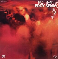 Eddy Senay - Hot Thang - Complete LP