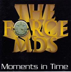 The Force MD's - Moments In Time - Complete CD