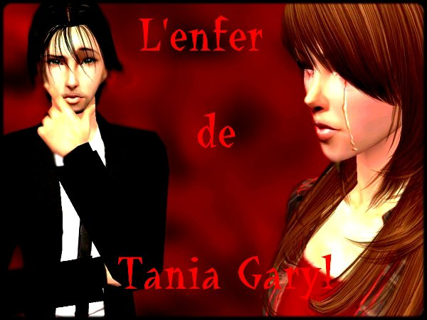 L'Enfer de Tania Garyl