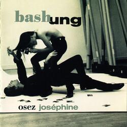 Osez Joséphine - Alain Bashung