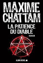 La patience du diable (T2 Ludivine Vancker) - Maxime Chattam