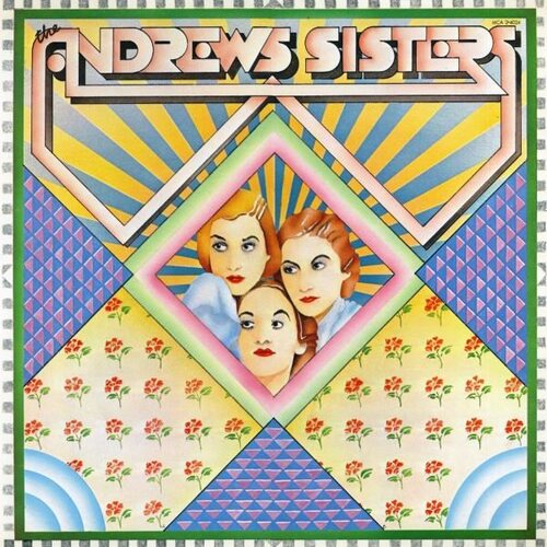 The Andrews Sisters - Oh Johnny, Oh Johnny, Oh!