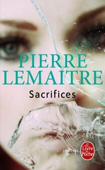 Pierre Lemaître, j'ai finis la trilogie Verhoeven!