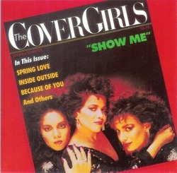The Cover Girls - Show Me - Complete LP
