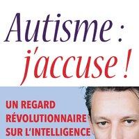autisme jaccuse