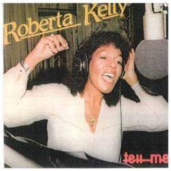 Roberta Kelly - Tell Me - Complete LP