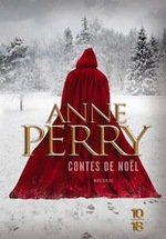 - Anne Perry : La disparue de Noël