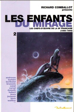 """Les Enfants du Mirage"" de Richard Comballot"