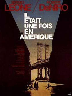 Clément Hurel, affiche de Il était une fois l'Amérique, film de Sergio Leone, 1984