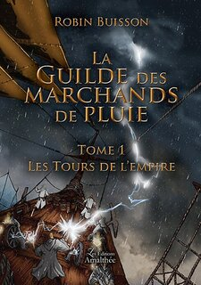 La guilde des marchands de pluie, trilogie (