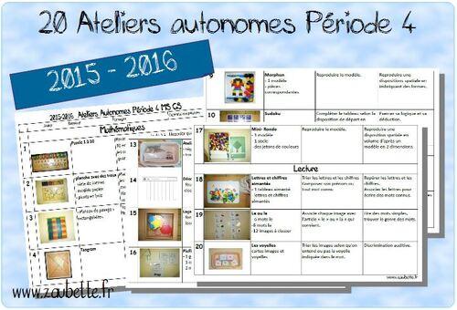 2015-2016 20 ateliers autonomes MS-GS pour la période 4