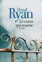 Le coeur qui tourne  Donal Ryan