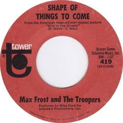 Max Frost & The Troopers : Shape Of Things To Come (1968)