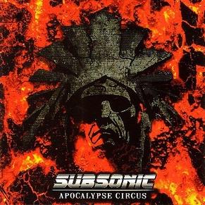 Subsonic - Apocalypse Circus