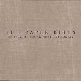 My Daughter's choice # 1 : The Paper Kites - Woodland & Young North EP Box Set (2013)