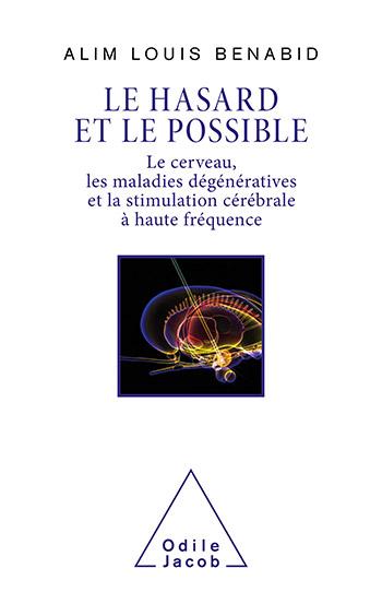Le hasard et le possible  -  Alim Louis Benabib