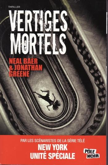 Vertiges mortels - Neal Baer & Jonathan Greene