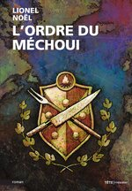 L'Ordre du Méchoui, Lionel NOEL