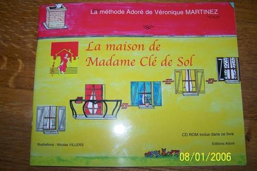 La maison de Madame Clé de sol