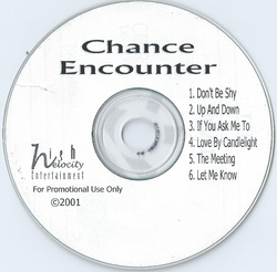 CHANCE ENCOUNTER - CHANCE ENCOUNTER (PROMO EP 2001)