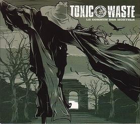 Toxic Waste - Le commun des mortels