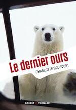 """""""Le dernier ours"""""""