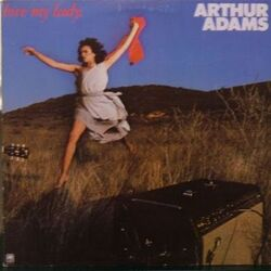 Arthur Adams - Love My Lady - Complete LP