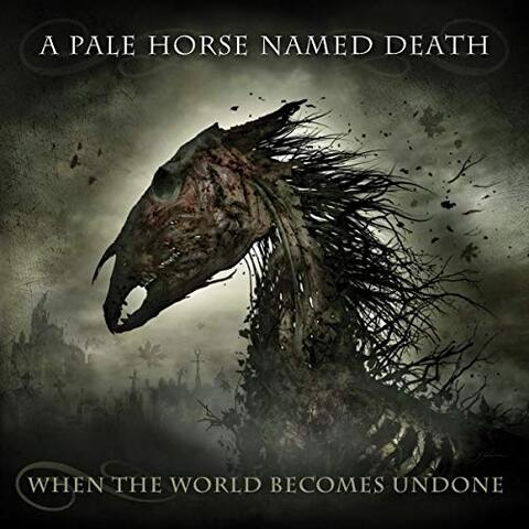 A PALE HORSE NAMED DEATH dévoile le morceau-titre de son nouvel album When The World Becomes Undone