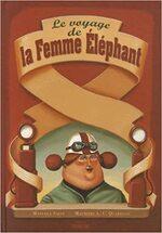 Le voyage de la femme éléphant, M. SALVI & M. A. C. QUARELLO