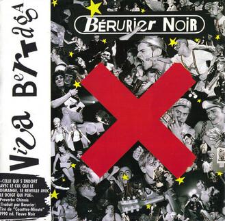 Frenchy But Chic # 55: Bérurier Noir - Viva Bertaga (1989)