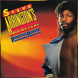 Steve Arrington's Hall Of Fame - Positive Power - Complete LP