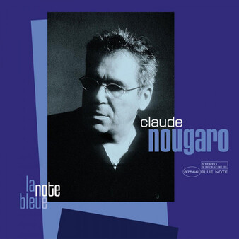 Frenchy but Chic # 26 : Claude Nougaro - La note bleue (2004)