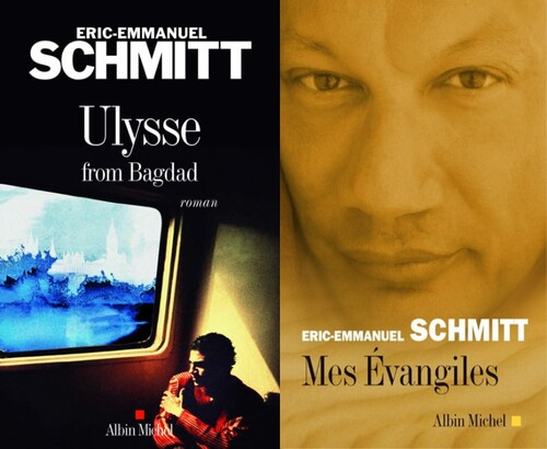 Eric-Emmanuel Schmitt, Ulysse from Bagdad # Mes évangiles
