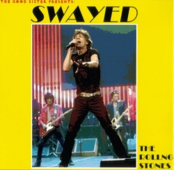 THE ROLLING STONES - Swayed