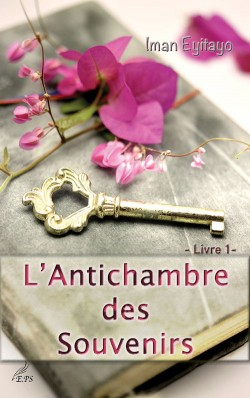 L'Antichambre des Souvenirs, Livre 1