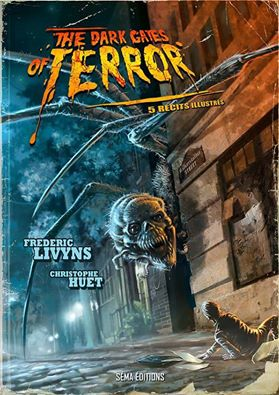 """Découvrez la couverture de """"The Dark Gates of Terror"""" de Frédéric Lyvins illustré par Christophe Huet"""
