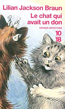Le chat qui avait un don  -  Lilian Jackson Braun
