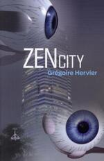 • Zen City de Grégoire Hervier