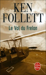 Le Vol du frelon, Ken FOLLETT