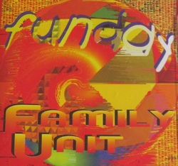 FAMILY UNIT - FUNDAY (1997)
