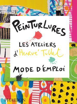 PEINTURLURES d'Hervé Tullet