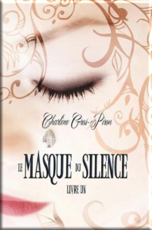 Le masque du silence de Charlène Gros-Piron