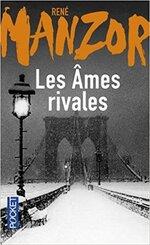 Les Âmes rivales de René Manzor - Lecture et chronique communes avec David de C'est Contagieux !